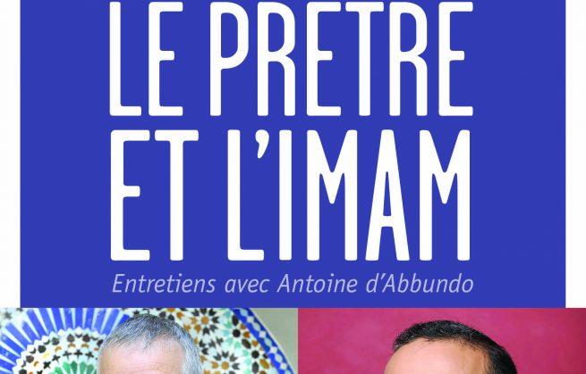 Le prêtre et l'imam, Christophe Roucou, Tareq Oubrou - Edition Bayard 2013