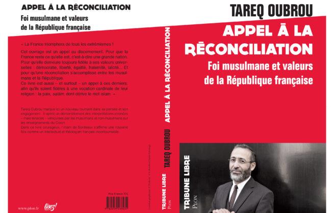 APPEL À LA RÉCONCILIATION - Foi musulmane et valeurs de la République française
