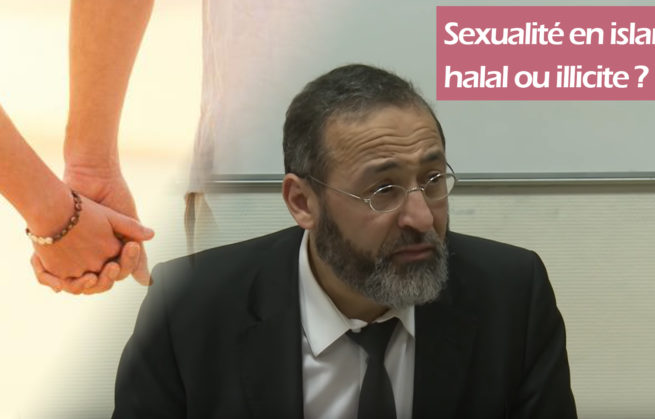 Sexualité en islam, halal ou illicite ? – Tareq Oubrou