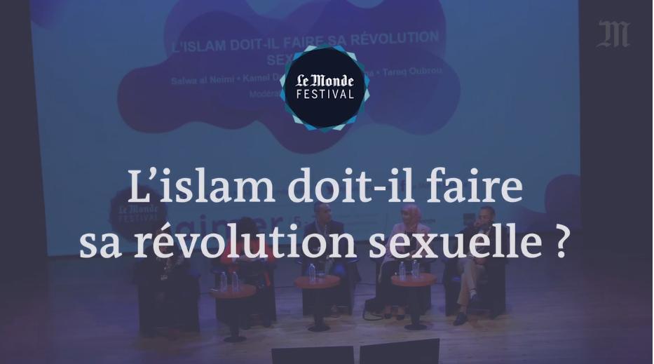 L'islam doit-il faire sa révolution sexuelle ? Un débat du Monde Festival