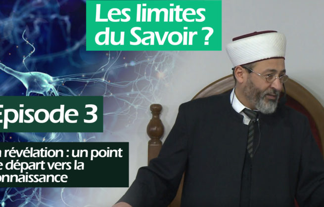 La révélation : un point de départ vers la connaissance – Tareq Oubrou